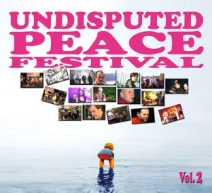 UNDISPUTED PEACE FESTIVAL Vol. 2